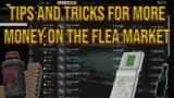 Flea Market Tips and Tricks – Escape From Tarkov – Profit Guide