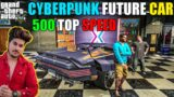 GTA 5 : WE GOT CYBERPUNK 2077 SUPER CAR TOP SPEED 500Kmph