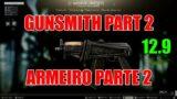 GUNSMITH PART 2/ARMEIRO PARTE 2 (PATCH 12.9) – Escape From Tarkov