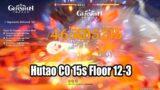Genshin Impact – Hutao C0 Floor 12-3 15s Clear Gameplay – Talents Lv 8 Best Combo Team