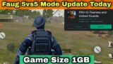 Good News-Faug Game 5vs5 Mode Update Launch Today?   Faug Game Update Size 1GB   Faug 5vs5 Update