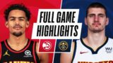 HAWKS at NUGGETS   FULL GAME HIGHLIGHTS   March 28, 2021