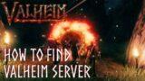 HOW TO FIND VALHEIM SERVER ON STEAM – [Queenbee]