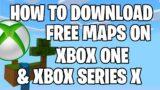 How to Download FREE MAPS on Minecraft XboxOne/XboxSeriesX! Tutorial (New Method) 2020