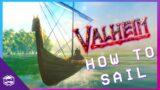 How to Sail in Valheim