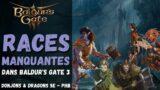 Les races manquantes – Baldur's Gate 3