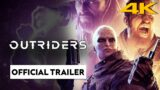Outriders : 4K Official Animation Trailer