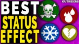 Outriders Best Status Effects and BREAKDOWN – Outriders How to APPLY and REMOVE Status Effect