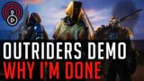 Outriders Demo – Why I'm Done