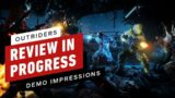 Outriders Review in Progress: Demo Impressions