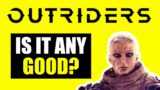 Outriders first impressions