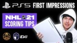 PS5 First Impressions + NHL 21 Scoring Tips