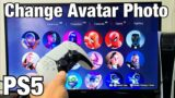 PS5: How to Change Avatar Photo / Picture