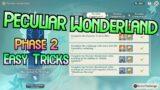 Peculiar Wonderland Easy Tricks (Phase 2) – Genshin Impact Windblume Festival Event