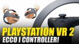 PlayStation VR PS5: ecco i nuovi controller!