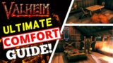 Valheim – Ultimate Comfort Guide – MAX Level Comfort!