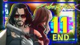 We'll Never Fade Away | Cyberpunk 2077 [END]