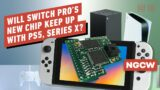 Will Switch Pro's New Chip Keep up with PS5, Xbox Series X? – Next Gen Console Watch