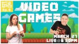 180:Fuse Live EP. #8 VIDEO GAMES – March 27