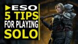 5 Crucial Tips for Soloing in the Elder Scrolls Online in 2021