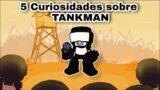 5 Curiosidades sobre TANKMAN – Friday Night Funkin