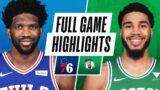 76ERS at CELTICS | FULL GAME HIGHLIGHTS | April 6, 2021