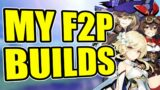 ALL MY F2P CHARACTERS' BUILDS   Genshin Impact