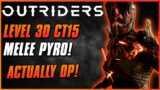 BEST MELEE PYRO BUILD FOR GOLD CT15! | Outriders Pyromancer Endgame | Anomaly Build Guide