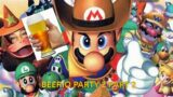 Brews, Bros, and Games: Beerio Party 2 part 2 (Mario Party 2 drinking game)