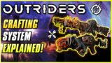 CRAFTING SYSTEM EXPLAINED! | Outriders Beginner's Basics & Endgame Tips | Ultimate Guide