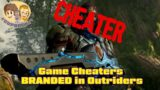 Cheaters BRANDED in New Outriders Game