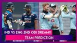Eng vs IND 2nd ODI Prediction video,Game Plan
