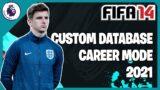 FIFA 14 Custom Database 2021! – PSG Career Mode in PREMIER LEAGUE!!