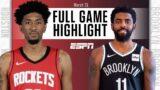 Houston Rockets vs Brooklyn Nets [FULL GAME HIGHLIGHTS]   NBA on ESPN