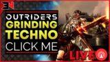 LIVE! TECHNO STRUGGLES COME LAUGH AT ME – Outriders Live Stream Now / Outriders Livestream