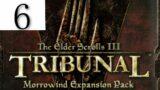 Let's Play: The Elder Scrolls III:  Morrowind –  Episode 71 | Tribunal Part 6