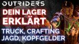 OUTRIDERS  – Das gibts im Lager / Crafting, Truck, Jagd, Kopfgelder / Outriders Deutsch Guide
