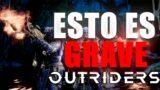 OUTRIDERS | Esto es GRAVE, NOTICIAS IMPORTANTES de la DESARROLLADORA