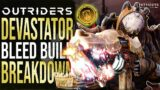 OUTRIDERS – This Build Will Get You To ENDGAME CT15 FAST! (Devastator Bleed Build Breakdown)