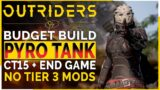 """OUTRIDERS   UNKILLABLE PYRO TANK Tackles CT15 – MEGA MELEE! – """"Budget"""" Pyromancer Build Guide"""
