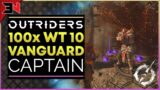 OUTRIDERS UNLIMITED EPIC DROPS – WORLD TIER 10 100x VANGUARD CAPTAIN KILLS – Outriders Best Farm