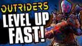 Outriders – HOW TO LEVEL UP FAST! Rank Up To Level 30 QUICKLY!