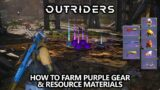 Outriders – How to Farm Purple Gear and Resources (Epic Items & Titanium Shards)