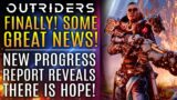 Outriders News Update – GREAT NEWS!  New Progress Report Reveals There Is Hope!