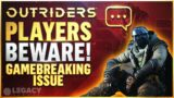 Outriders – This Bug Is Destroying The Community | How Do We Move On From Here…
