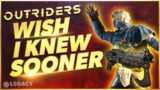 Outriders – Wish I Knew Sooner   Tips, Tricks, & Game Knowledge for New Players