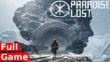 Paradise Lost – Full Game Walkthrough (Gameplay)