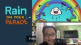Play video game Rain on parade and Fractured minds