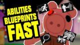 ROBLOX PIGGY 2 UNLOCK ALL ABILITIES BLUEPRINTS FAST
