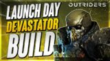 *STOP BULLETS LIKE NEO* Outriders – Devastator Launch Day Build